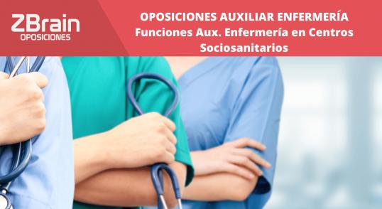 Trabajar en Centro Sociosanitario | Auxiliares de Enfermería 18