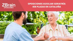 Oposiciones Cataluña 2020. Plazas Auxiliar de Geriatría 8
